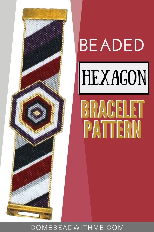 Hexagon Bracelet - A Lesson in Brick Stitch